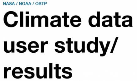 Report: NASA/NOAA/OSTP Climate data user study | 25.4.2016